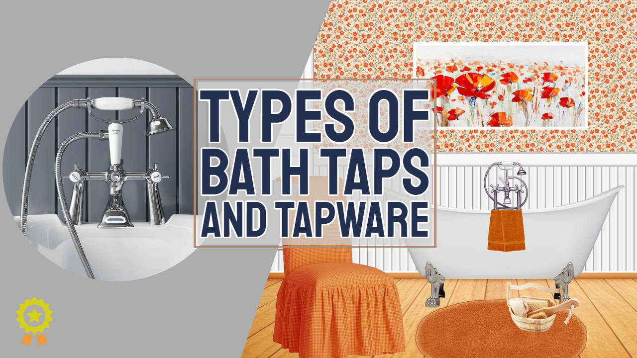 """Image text: """"Types of bath taps""""."""