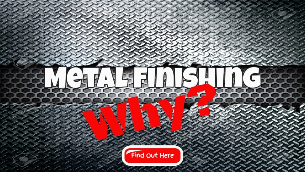Which Metal Finishing Option is Best for Your Product?